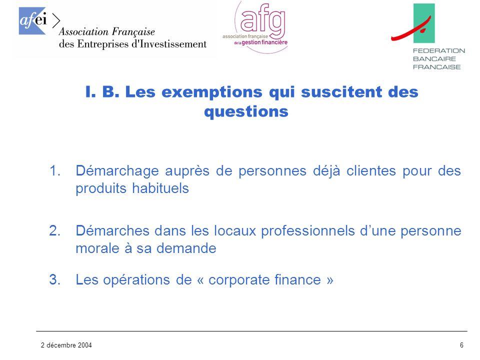 I. B. Les exemptions qui suscitent des questions