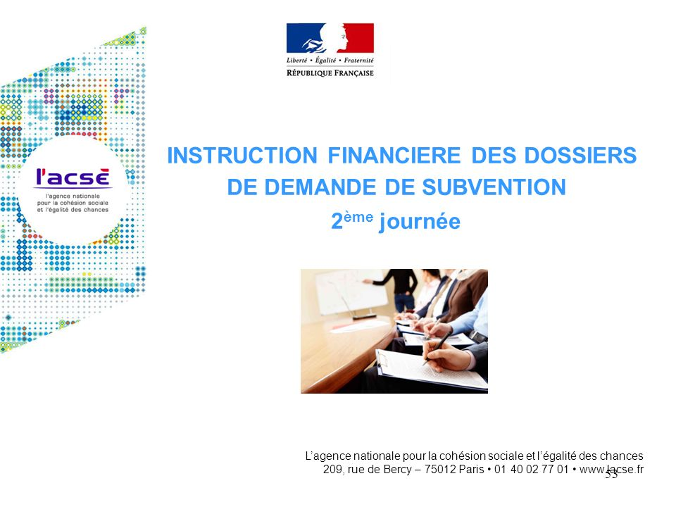 INSTRUCTION FINANCIERE DES DOSSIERS DE DEMANDE DE SUBVENTION 2ème journée