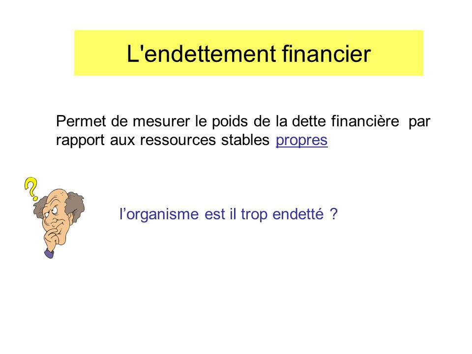 L endettement financier