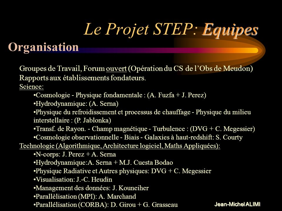 Le Projet STEP: Equipes
