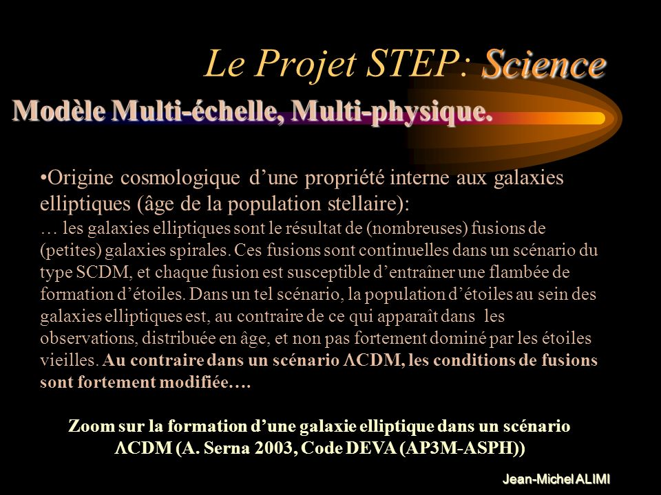 Le Projet STEP: Science