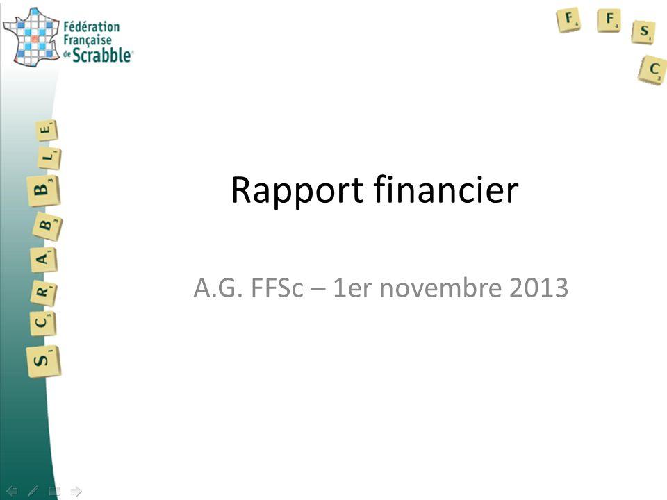 Rapport financier A.G. FFSc – 1er novembre 2013