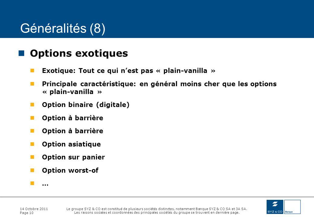 Généralités (8) Options exotiques