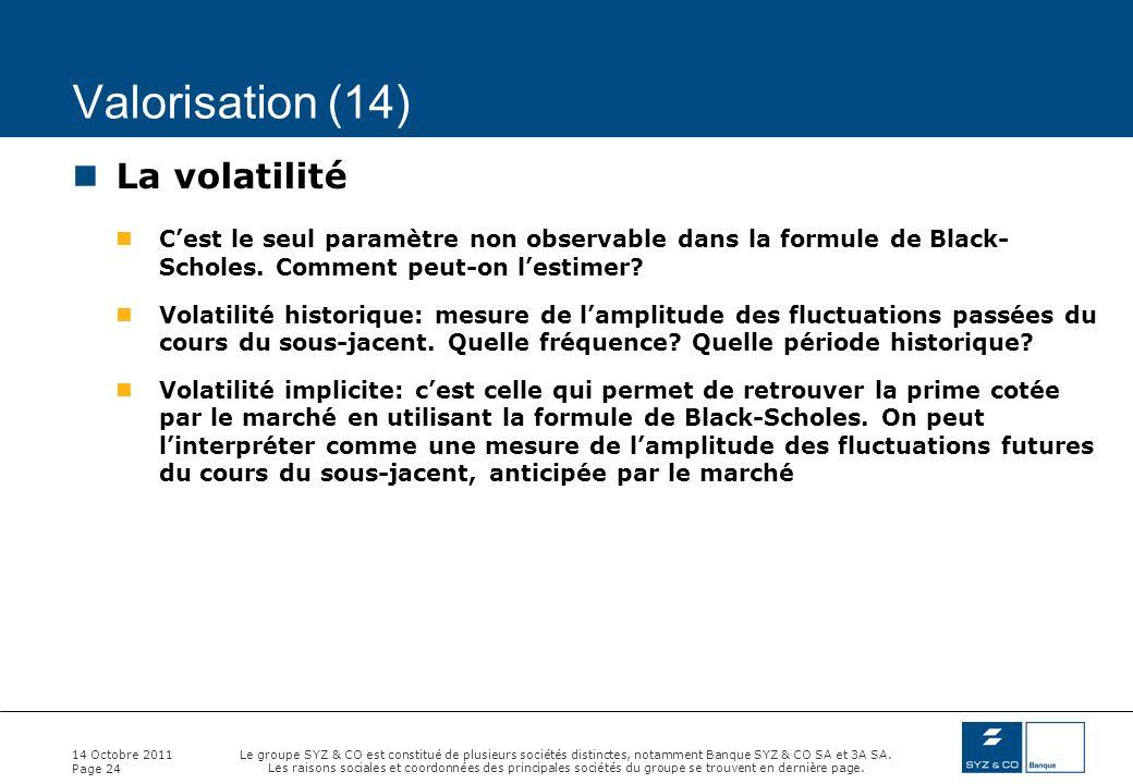 Valorisation (14) La volatilité