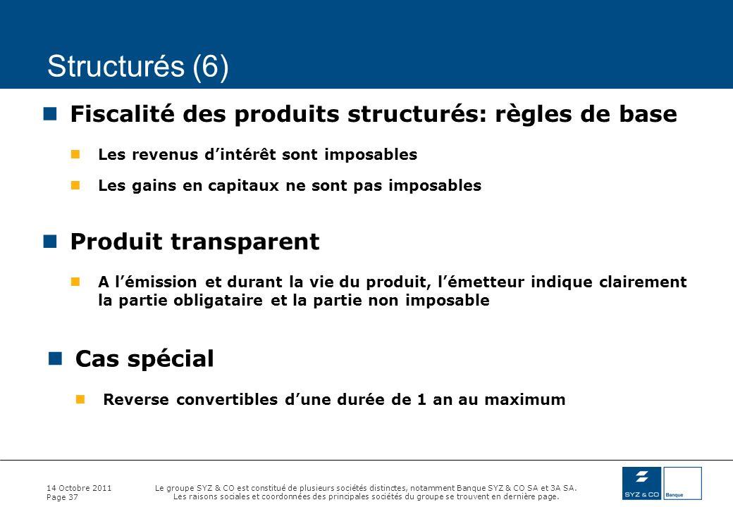 Structurés (6) Fiscalité des produits structurés: règles de base