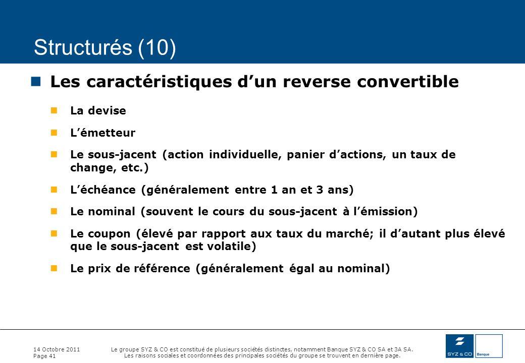 Structurés (10) Les caractéristiques d'un reverse convertible