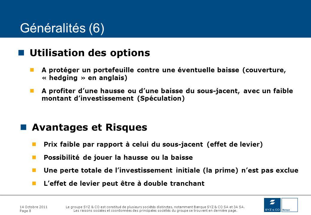 Généralités (6) Utilisation des options Avantages et Risques