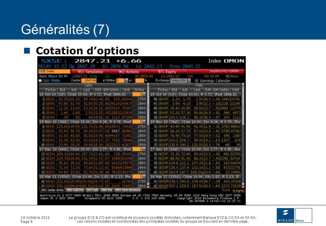 Généralités (7) Cotation d'options 14 Octobre 2011