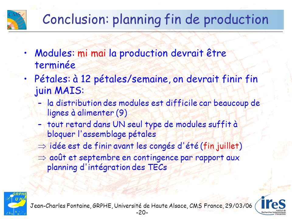 Conclusion: planning fin de production