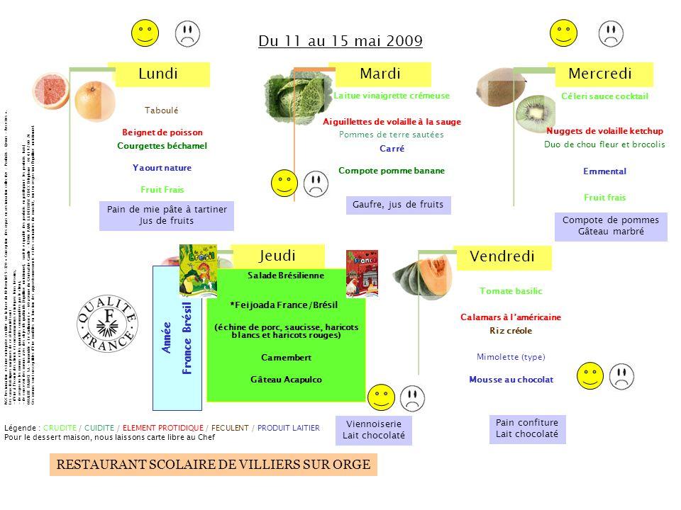 Du 11 au 15 mai 2009 France Brésil Année Gaufre, jus de fruits