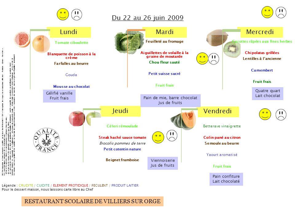 Du 22 au 26 juin 2009 Quatre quart Lait chocolat Gélifié vanille