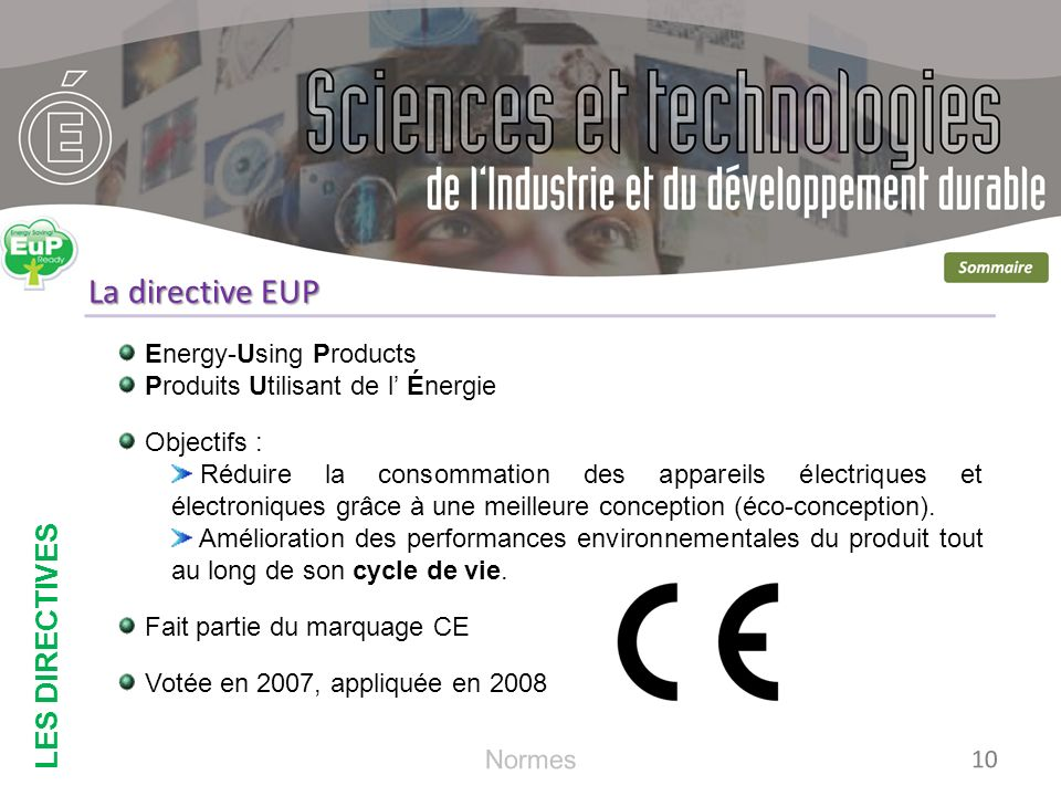 La directive EUP LES DIRECTIVES Energy-Using Products