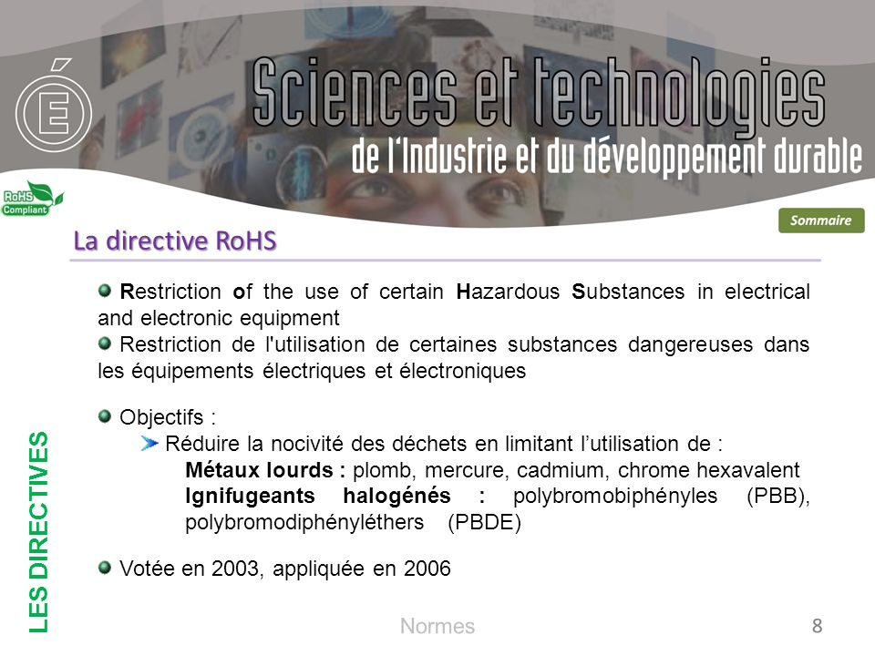 La directive RoHS LES DIRECTIVES