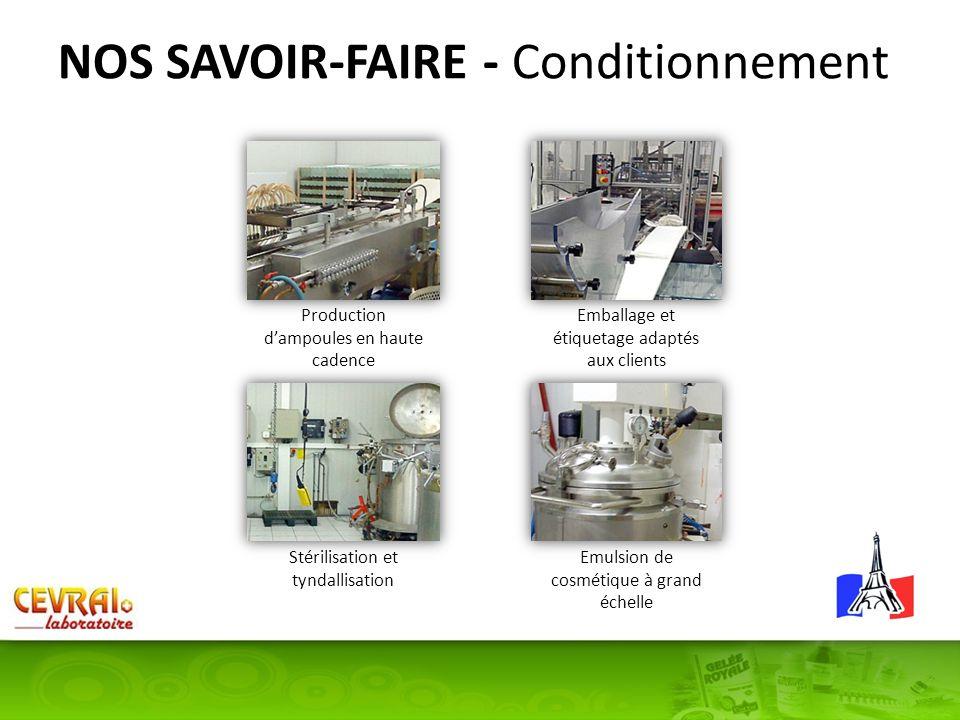 NOS SAVOIR-FAIRE - Conditionnement