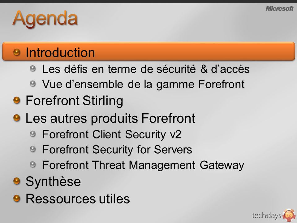 Agenda Introduction Forefront Stirling Les autres produits Forefront