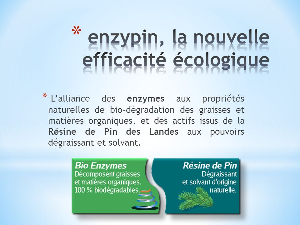 enzypin, la nouvelle efficacité écologique