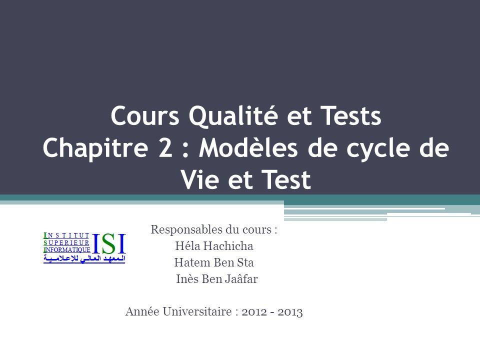 Cours Qualité et Tests Chapitre 2 : Modèles de cycle de Vie et Test
