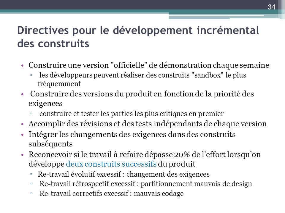 Directives pour le développement incrémental des construits