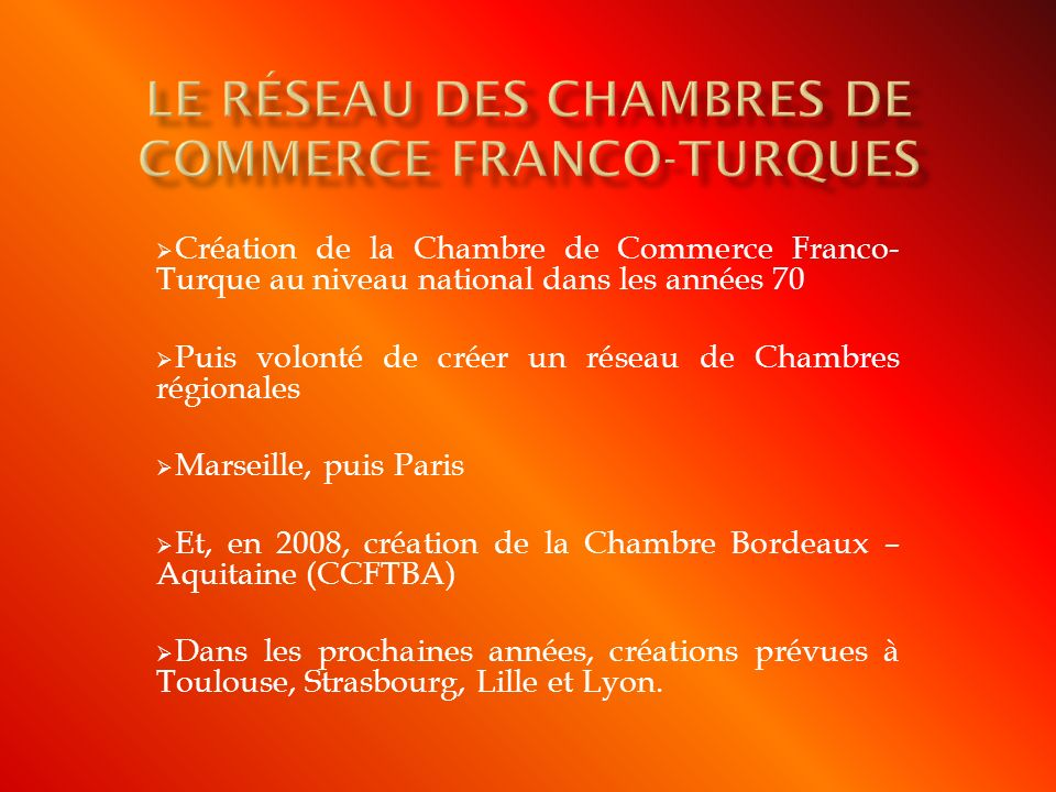 Le r seau des chambres de commerce franco turques ppt for Chambre de commerce franco arabe paris