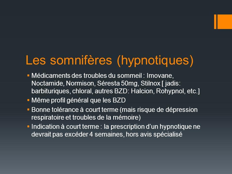 Les somnifères (hypnotiques)
