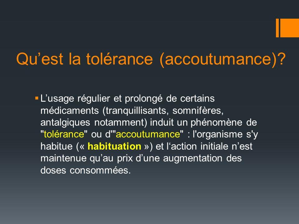 Qu'est la tolérance (accoutumance)
