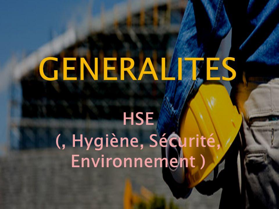 HSE (, Hygiène, Sécurité, Environnement )
