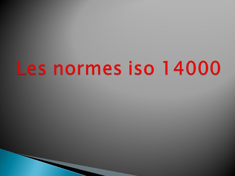 Les normes iso 14000