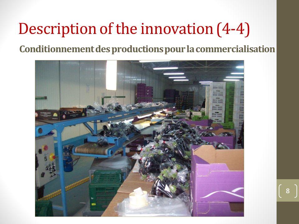 Conditionnement des productions pour la commercialisation