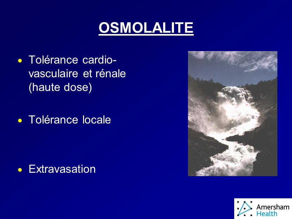 OSMOLALITE Tolérance cardio-vasculaire et rénale (haute dose)