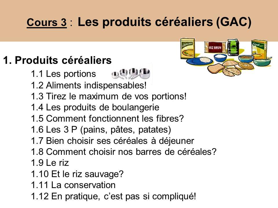 Cours 3 : Les produits céréaliers (GAC)