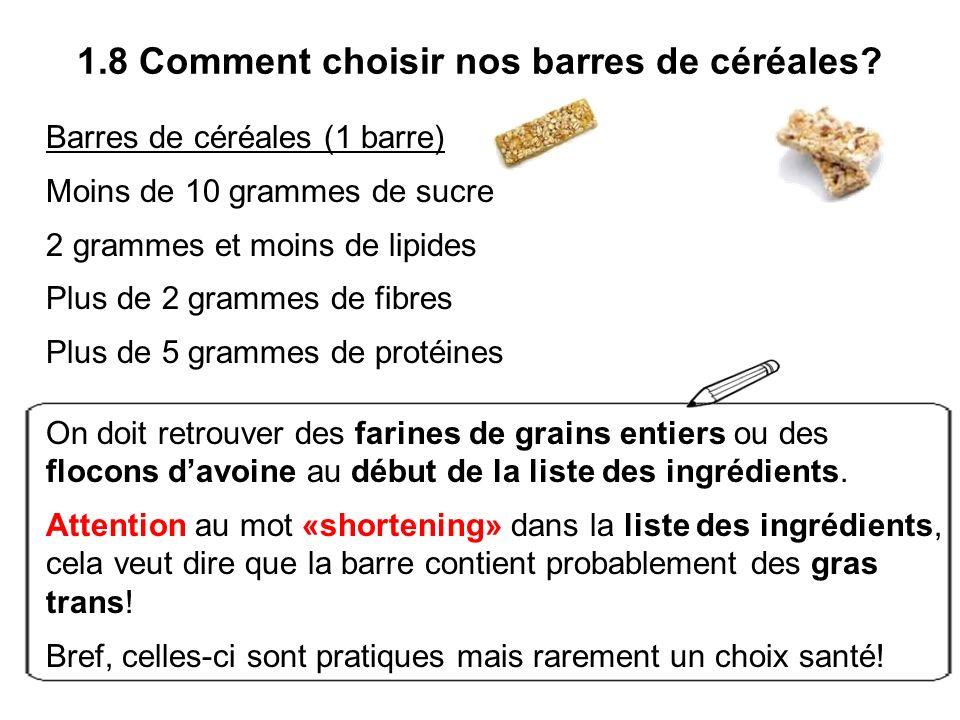 1.8 Comment choisir nos barres de céréales