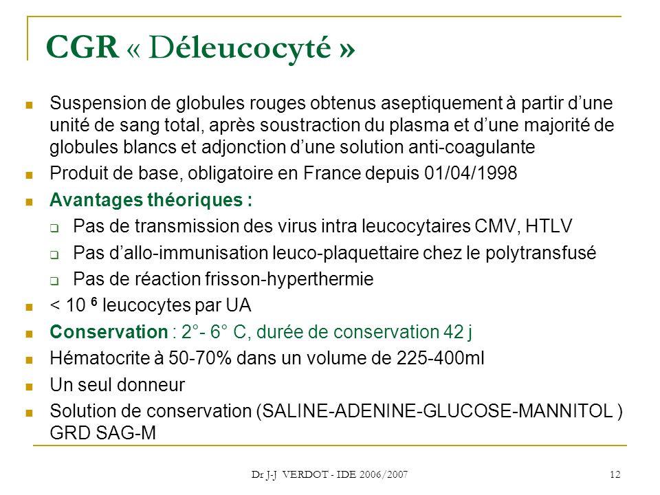 CGR « Déleucocyté »