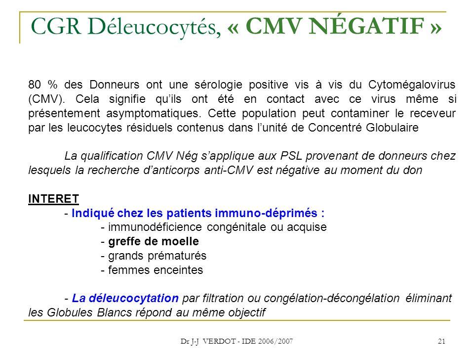 CGR Déleucocytés, « CMV NÉGATIF »
