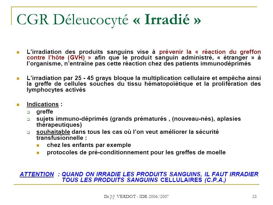 CGR Déleucocyté « Irradié »