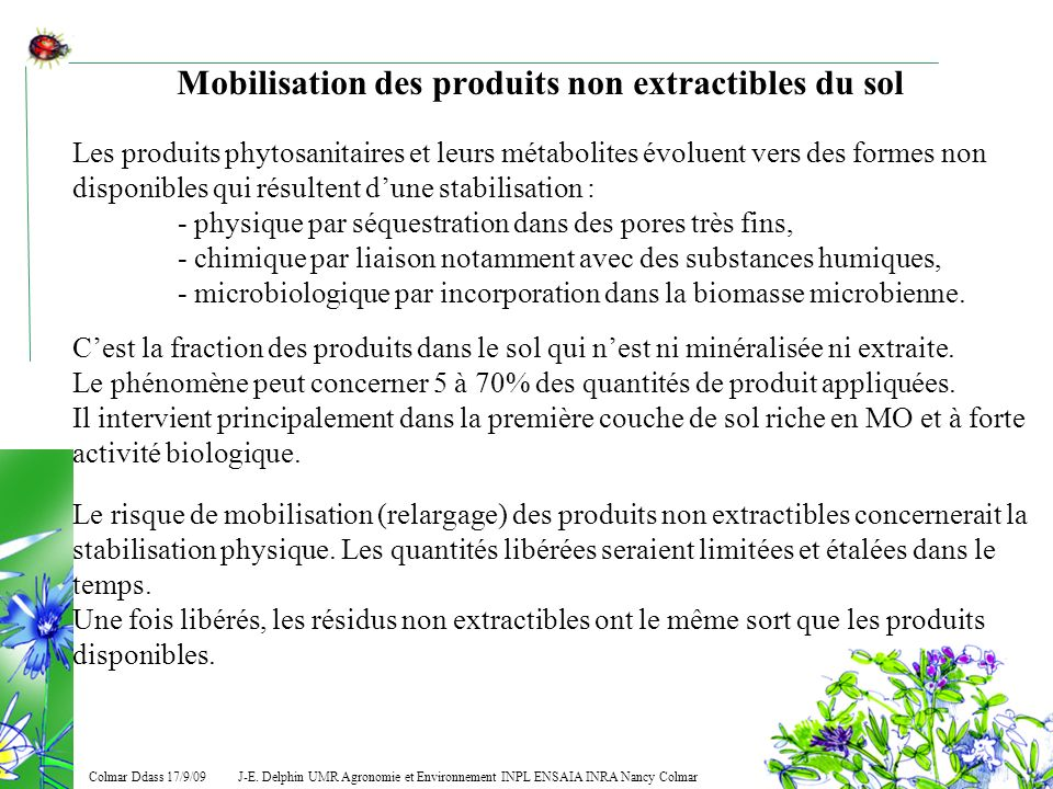 Mobilisation des produits non extractibles du sol