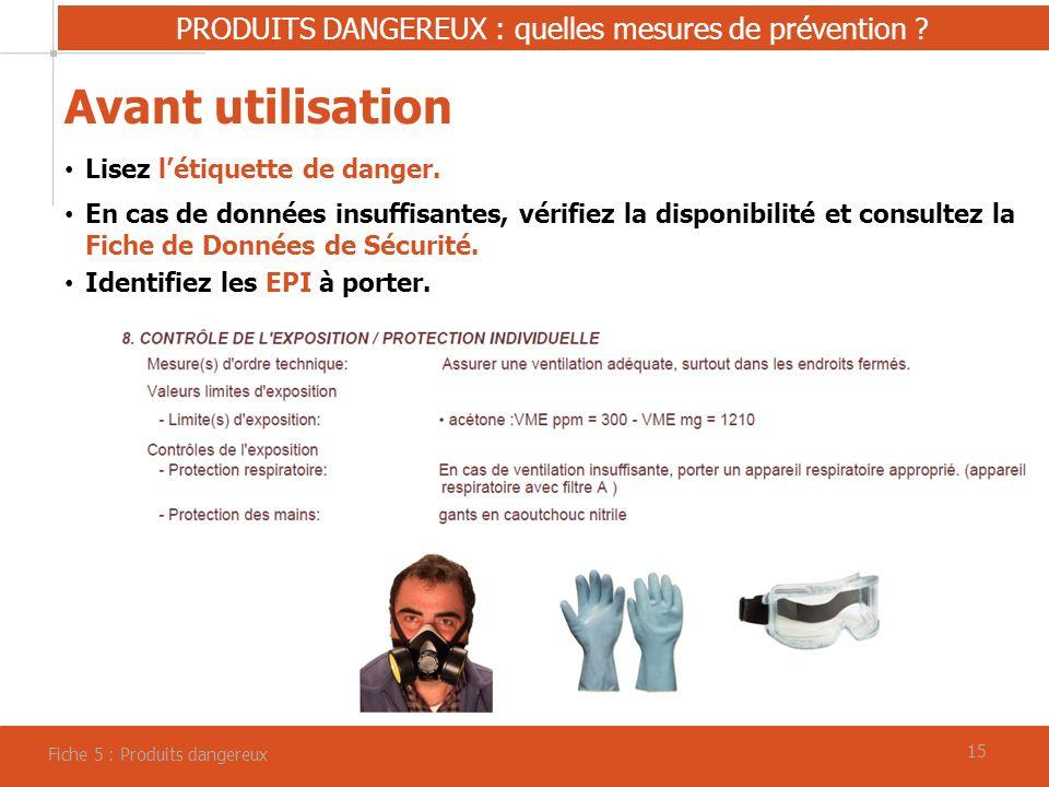 PRODUITS DANGEREUX : quelles mesures de prévention