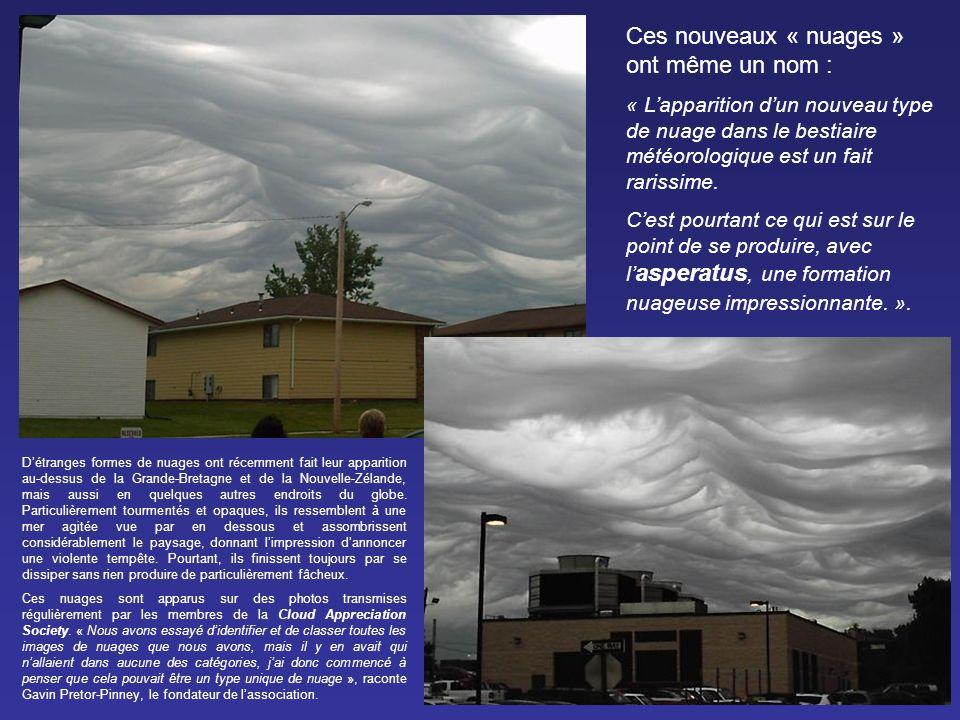 Ces nouveaux « nuages » ont même un nom :