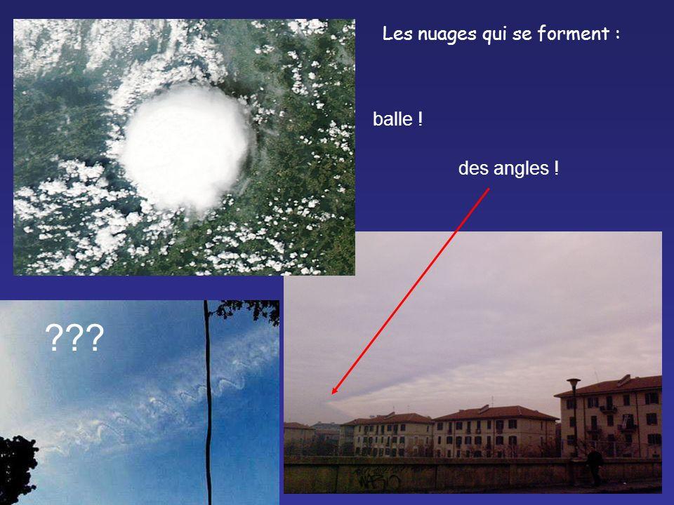 Les nuages qui se forment :