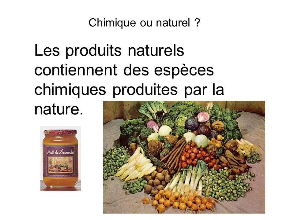 Chimique ou naturel .