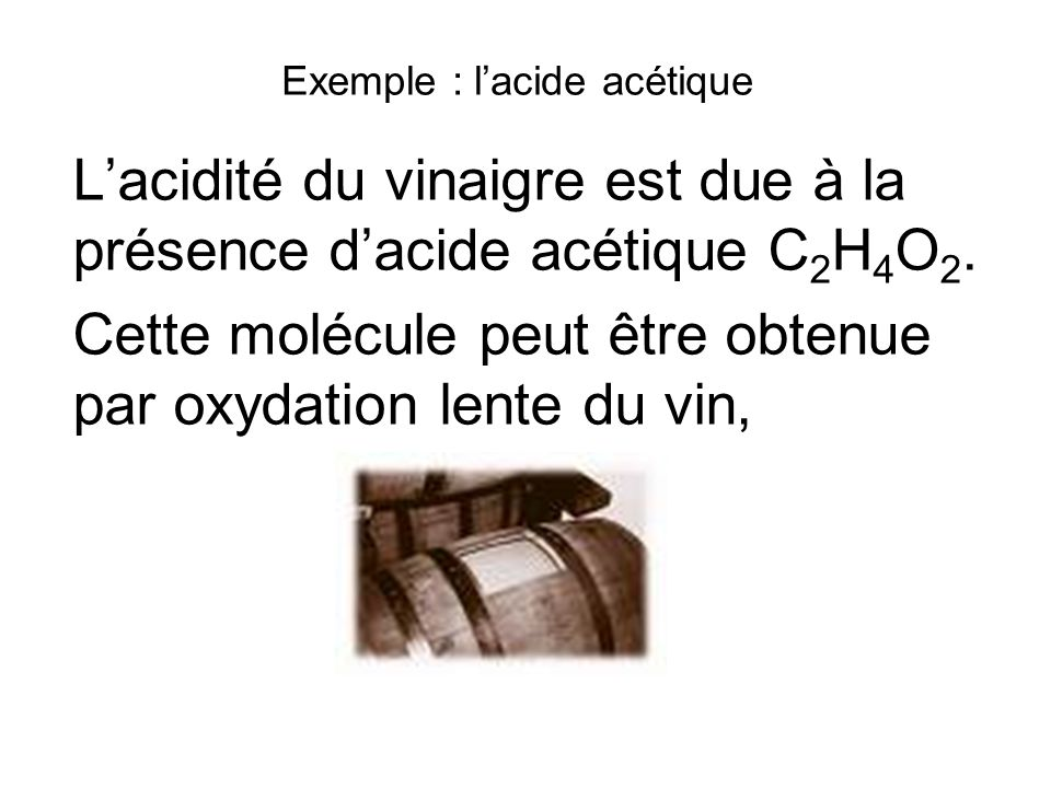 Exemple : l'acide acétique