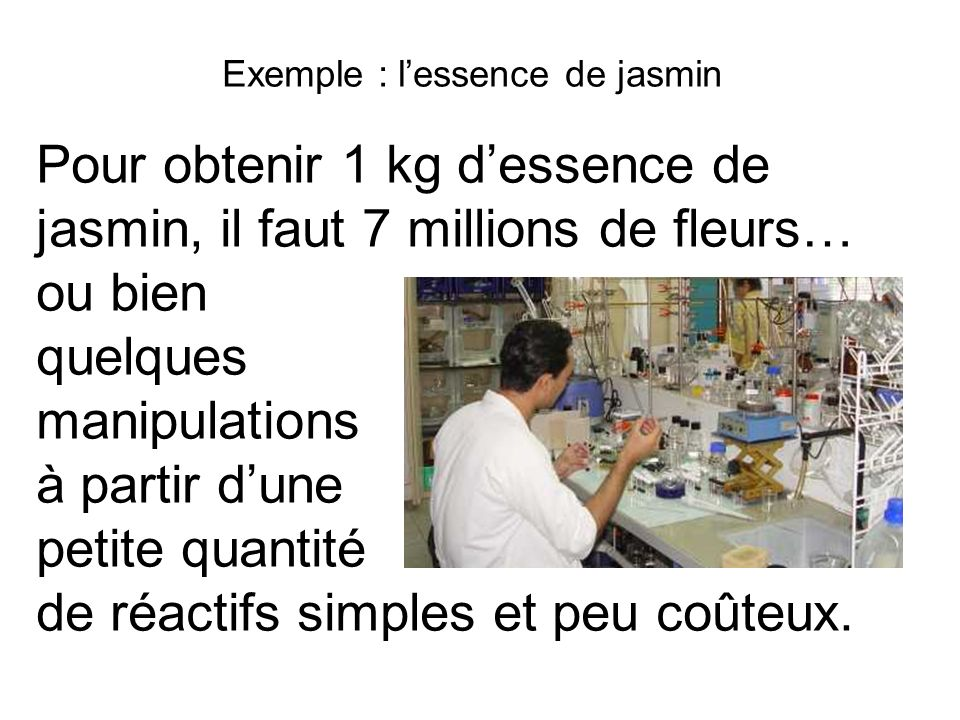 Exemple : l'essence de jasmin
