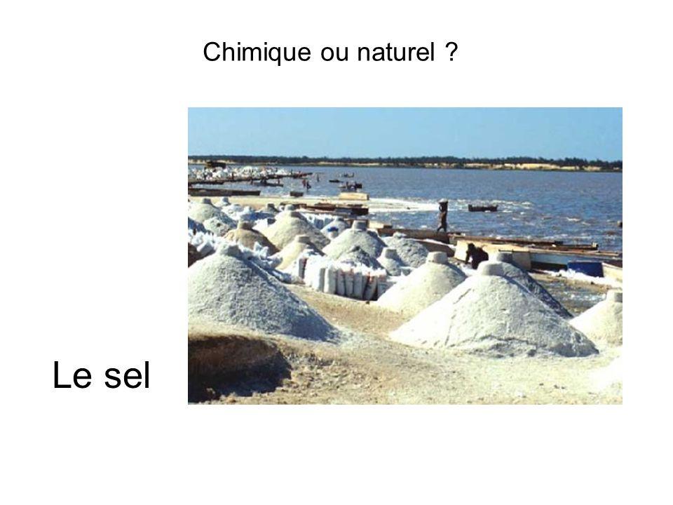 Chimique ou naturel Le sel