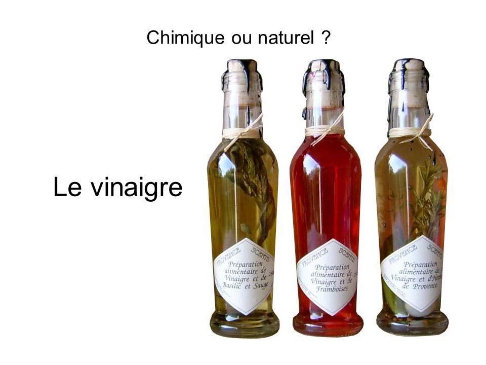 Chimique ou naturel Le vinaigre