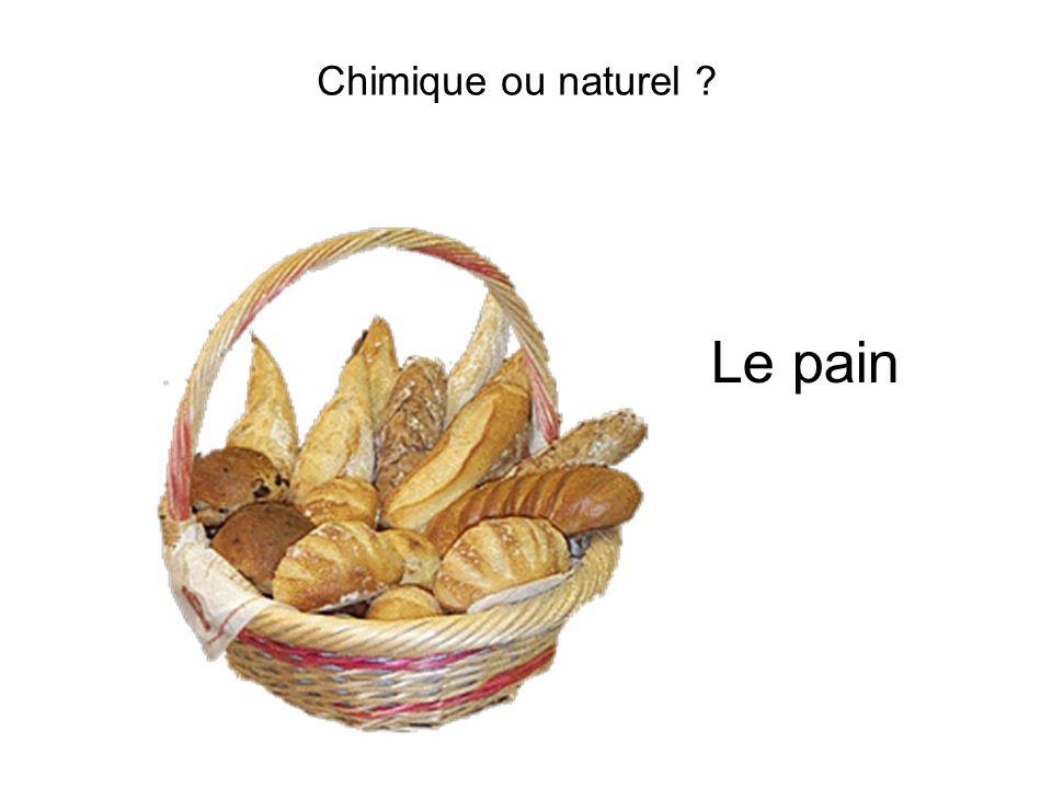 Chimique ou naturel Le pain