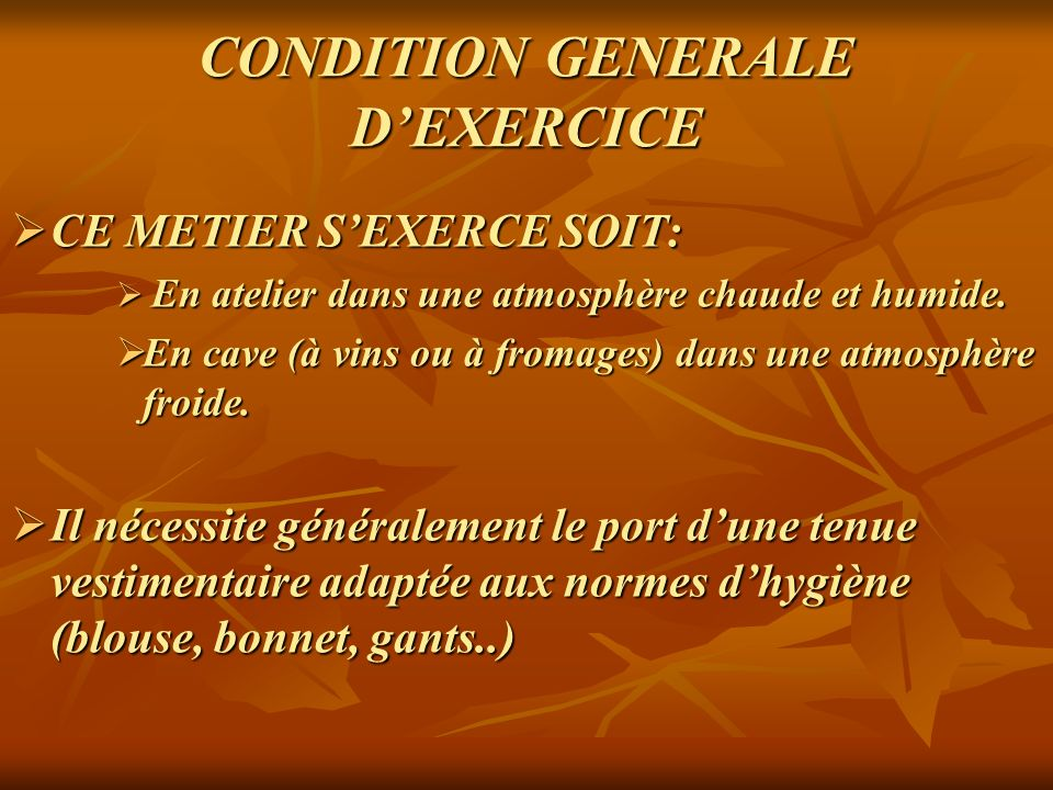 CONDITION GENERALE D'EXERCICE