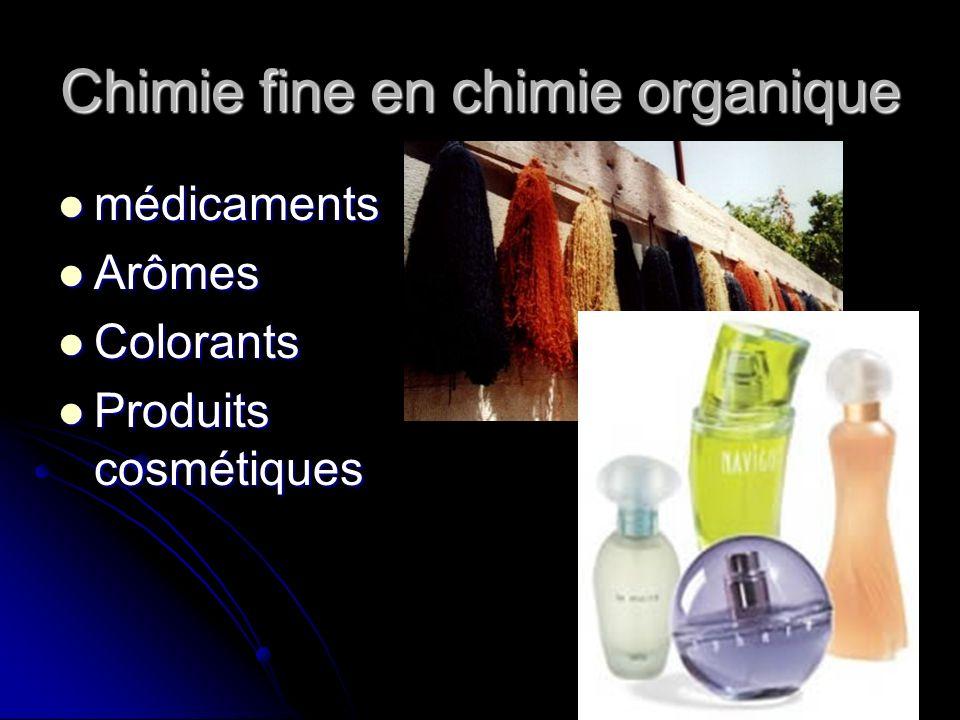 Chimie fine en chimie organique