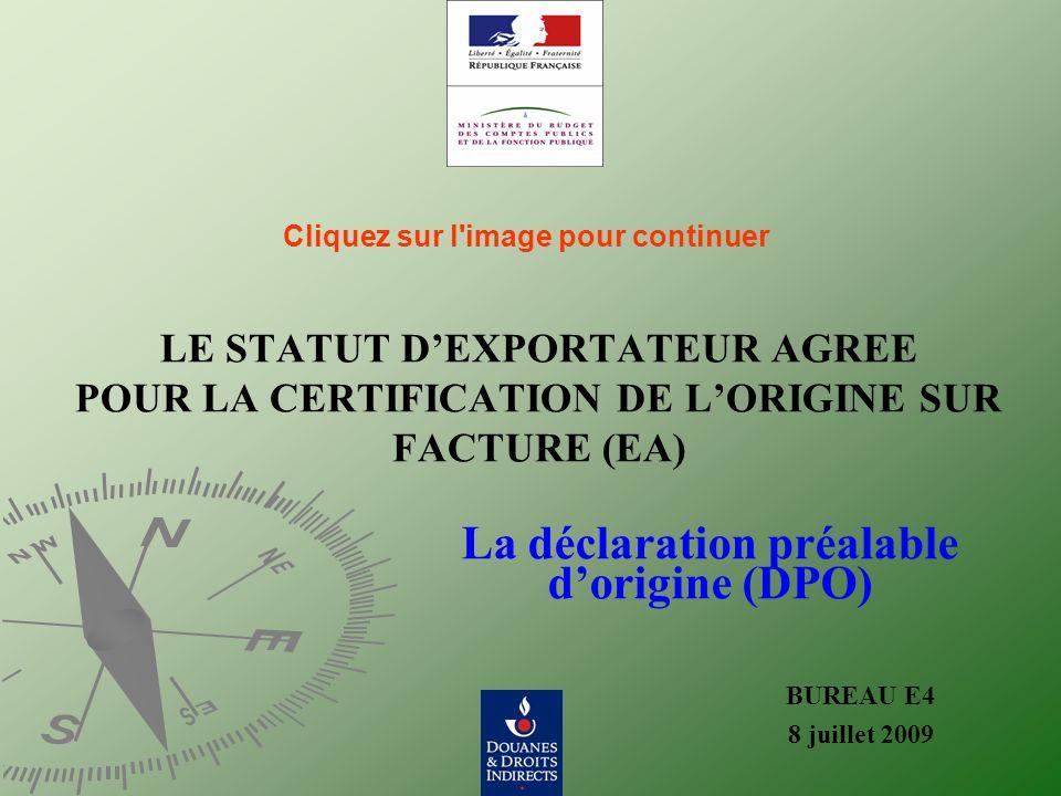 La déclaration préalable d'origine (DPO)
