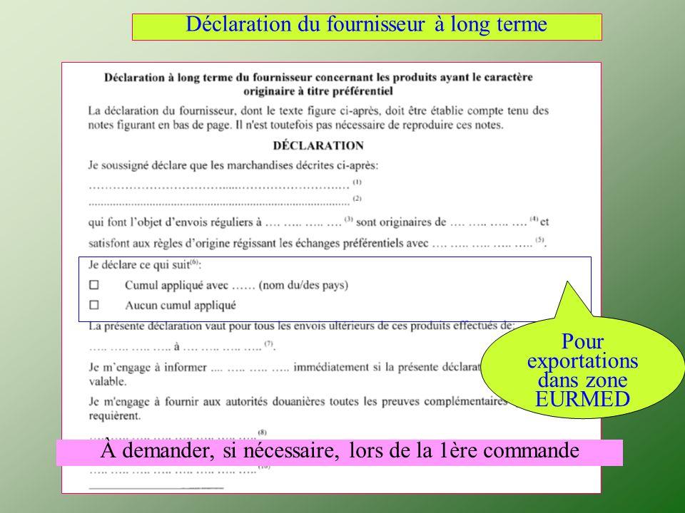 Déclaration du fournisseur à long terme