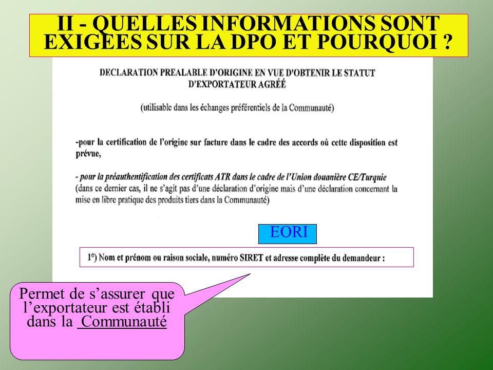 II - QUELLES INFORMATIONS SONT EXIGEES SUR LA DPO ET POURQUOI