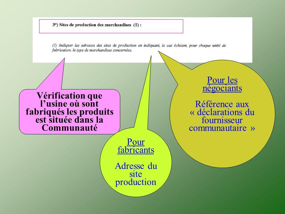 « déclarations du fournisseur communautaire »